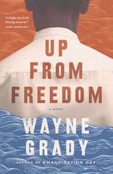 Up From Freedom, Wayne Grady
