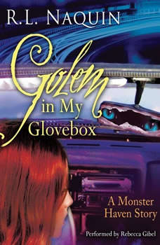 Golem in My Glovebox, R.L. Naquin