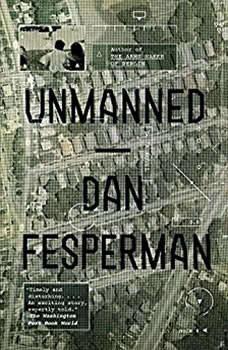 Unmanned, Dan Fesperman