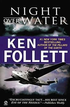 Night Over Water, Ken Follett