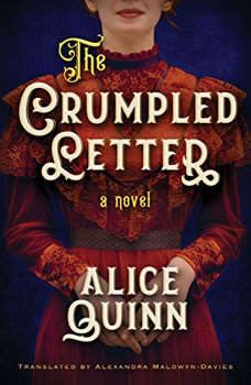 The Crumpled Letter, Alice Quinn