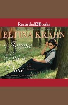 Anyone but a Duke, Betina Krahn