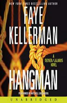 Hangman: A Decker/Lazarus Novel, Faye Kellerman