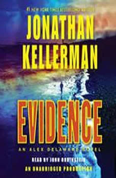 Evidence: An Alex Delaware Novel An Alex Delaware Novel, Jonathan Kellerman