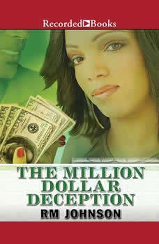 The Million Dollar Deception, Rm Johnson
