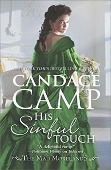 His Sinful Touch: (The Mad Morelands) (The Mad Morelands), Candace Camp