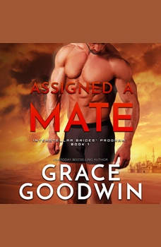 Assigned a Mate, Grace Goodwin