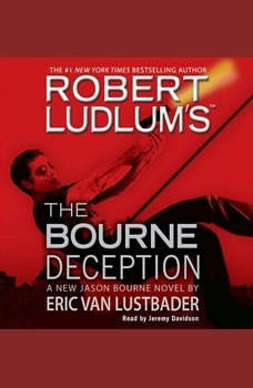 Robert Ludlum's (TM) The Bourne Deception, Robert Ludlum