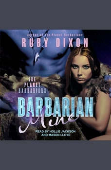 Barbarian Mine: A SciFi Alien Romance, Ruby Dixon