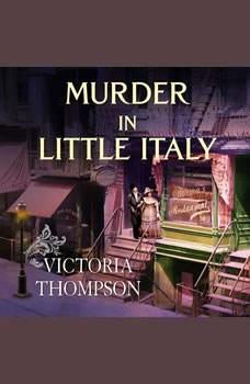 Murder in Little Italy, Victoria Thompson