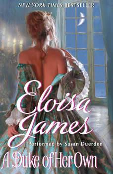 A Duke of Her Own, Eloisa James