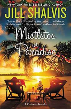 Mistletoe in Paradise: A Christmas Novella, Jill Shalvis