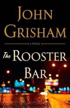 The Rooster Bar, John Grisham