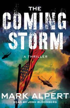 The Coming Storm: A Thriller, Mark Alpert
