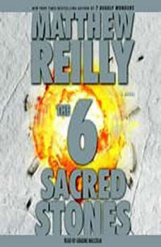 The 6 Sacred Stones, Matthew Reilly