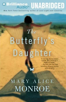 The Butterfly's Daughter, Mary Alice Monroe