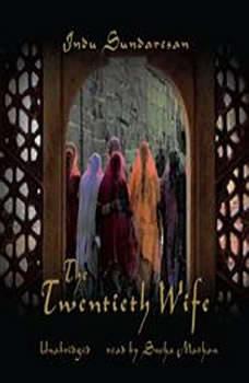 The Twentieth Wife, Indu Sundaresan