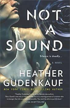 Not a Sound, Heather Gudenkauf