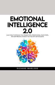 Emotional Intelligence 2.0, Richard Mablood