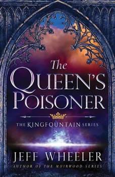 The Queen's Poisoner, Jeff Wheeler