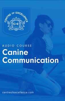 Canine Communication, Centre of Excellence