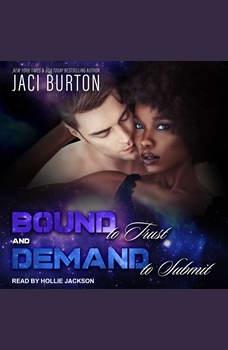 Bound to Trust & Demand to Submit, Jaci Burton