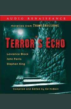 Transgressions: Terror's Echo: Three Novellas from Transgressions, Stephen King