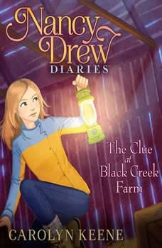 The Clue at Black Creek Farm, Carolyn Keene