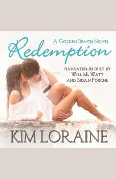Redemption: A Second Chance Romance, Kim Loraine