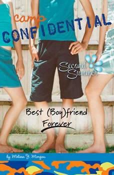 Best (Boy)friend Forever #9, Melissa J. Morgan