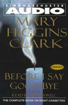 Before I Say Good-Bye, Mary Higgins Clark