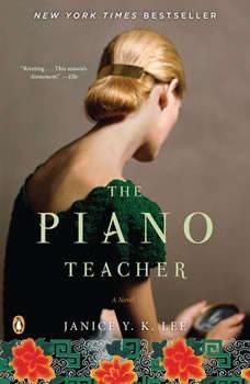 The Piano Teacher, Janice Y. K. Lee