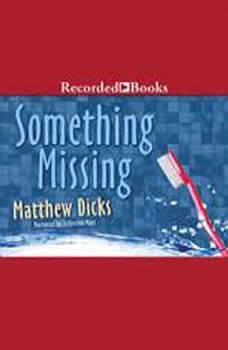 Something Missing, Matthew Dicks