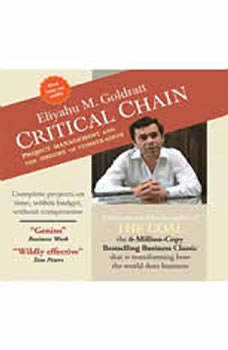 Critical Chain: Project Management and the Theory of Constraints, Eliyahu Goldratt