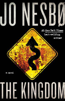 The Kingdom: A novel, Jo Nesbo