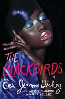 The Blackbirds, Eric Jerome Dickey