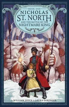 Nicholas St. North and the Battle of the Nightmare King, William Joyce