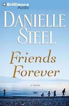 Friends Forever, Danielle Steel