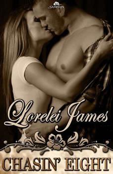Chasin' Eight, Lorelei James
