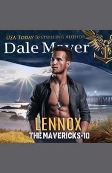 Lennox: Book 10: The Mavericks, Dale Mayer