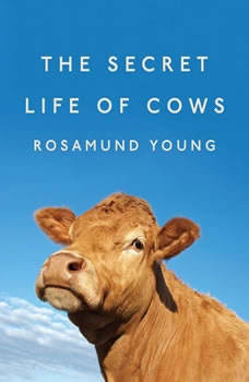 The Secret Life of Cows, Rosamund Young