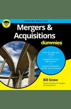 Mergers & Acquisitions for Dummies, Bill Snow