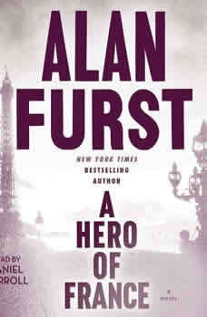 A Hero of France, Alan Furst