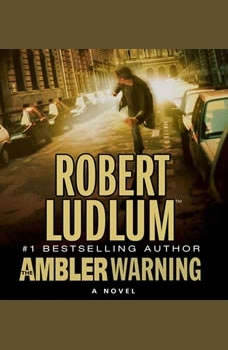 The Ambler Warning, Robert Ludlum