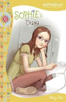 Sophie's Drama, Nancy N. Rue