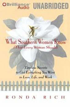What Southern Women Know (That Every Woman Should), Ronda Rich