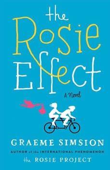 The Rosie Effect, Graeme Simsion