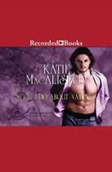 Much Ado About Vampires, Katie MacAlister