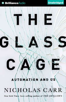 The Glass Cage: Automation and Us, Nicholas Carr