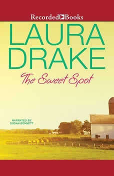 The Sweet Spot, Laura Drake